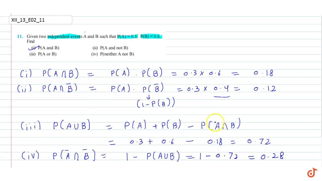 Solution for Given two independent events A  and B such thatP(