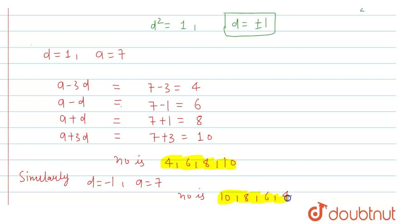 Solution for Find four numbers in A.P. whose sum is 28 and the