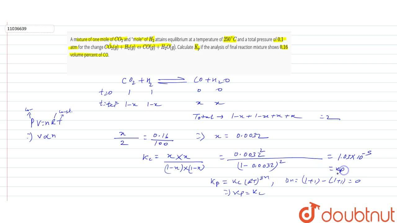 """Solution for A mixture of one mole of CO_(2) and """"mole"""" of H"""