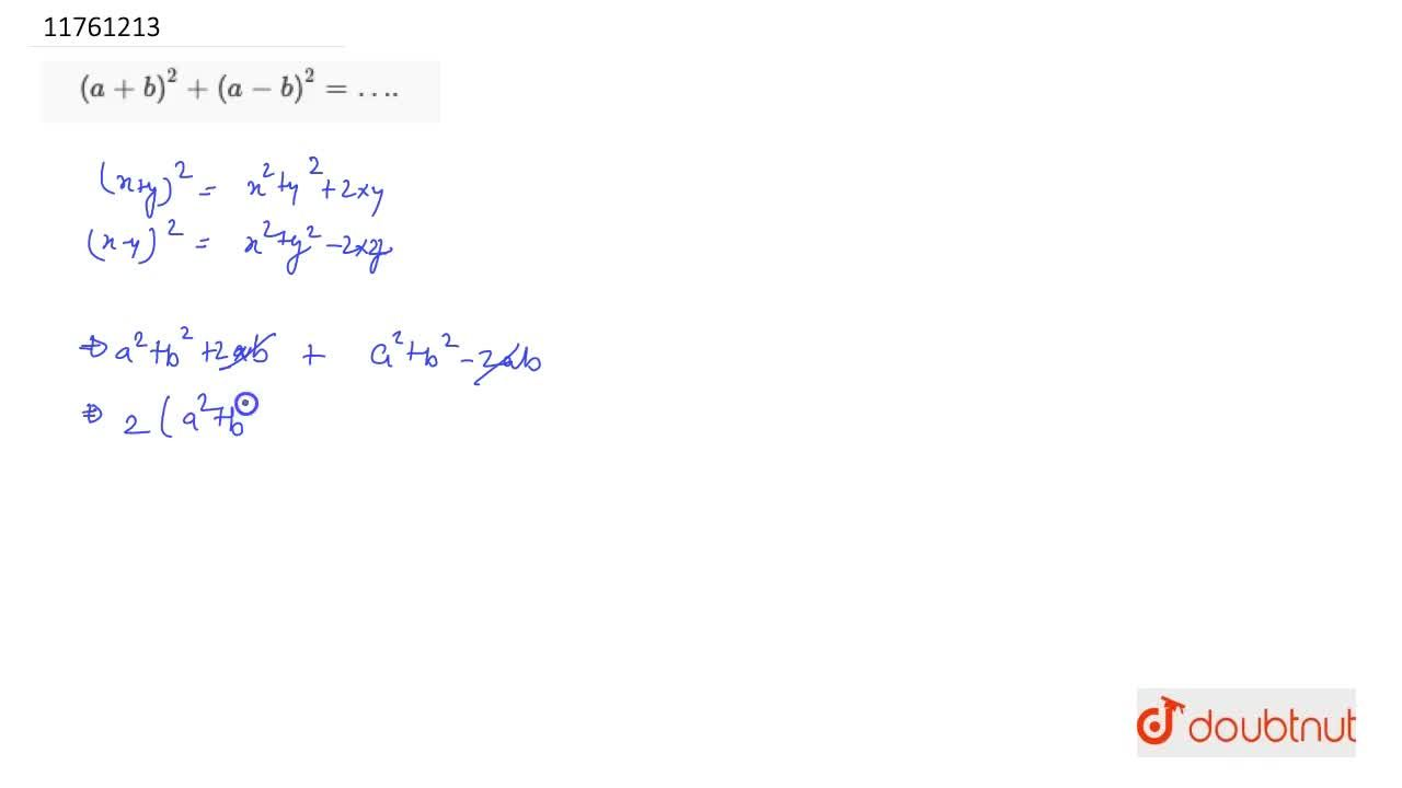 Solution for (a + b)^2 + (a- b)^2 = ….