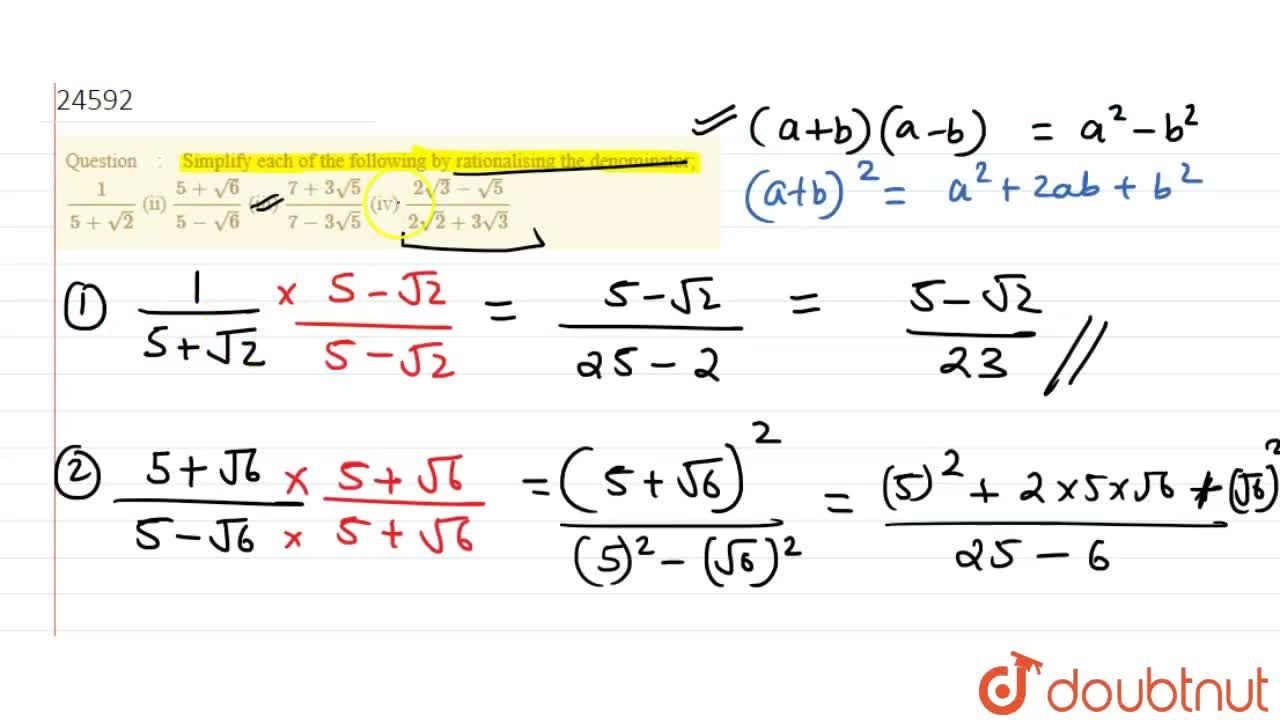 Solution for Simplify each of the following by rationalising
