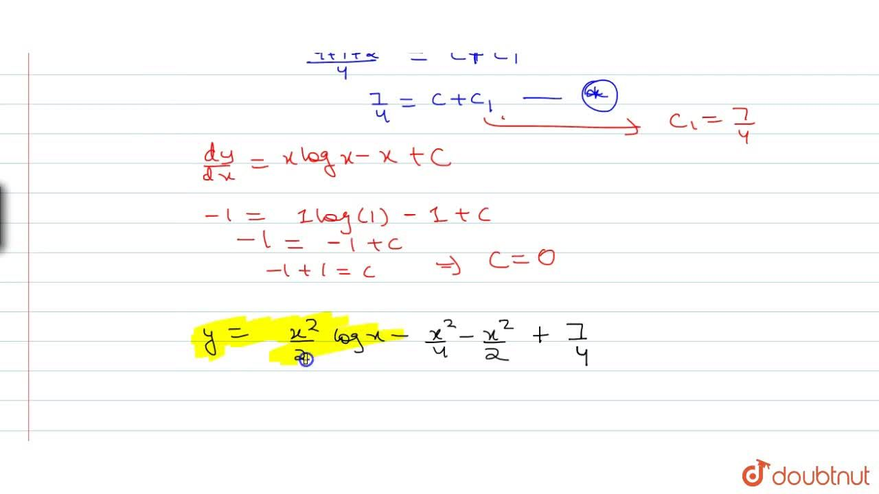 Solution for Solve: (d^2y),dx^2=logx, given that y=1 and (