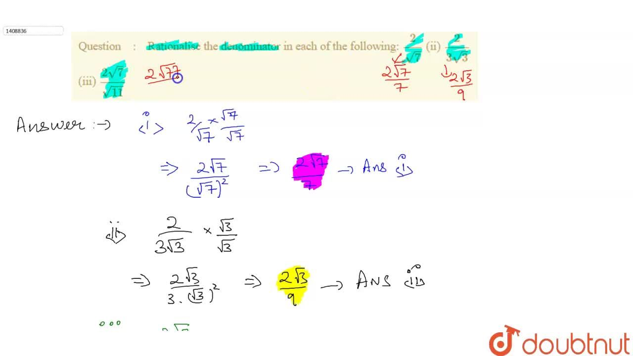 Solution for Rationalise the denominator in each of the   foll