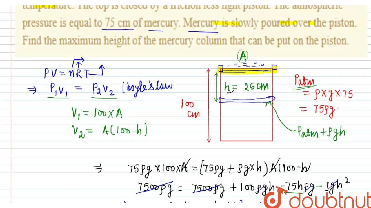 Solution for A vertical cylinder of height 100cm contains air a
