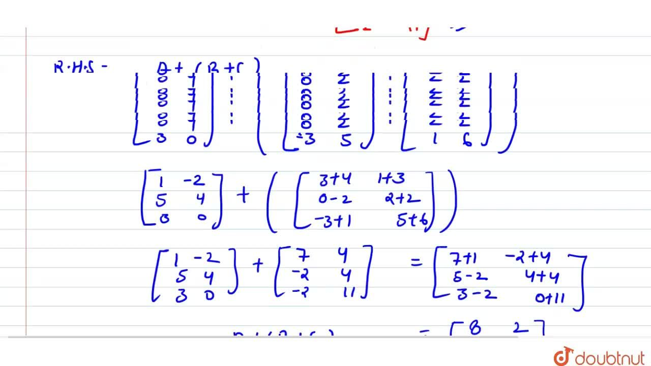 """Solution for Let A=[{:(1,-2),(5,"""" """"4),(3,"""" """"0):}],B=[{:("""" """"3,"""""""