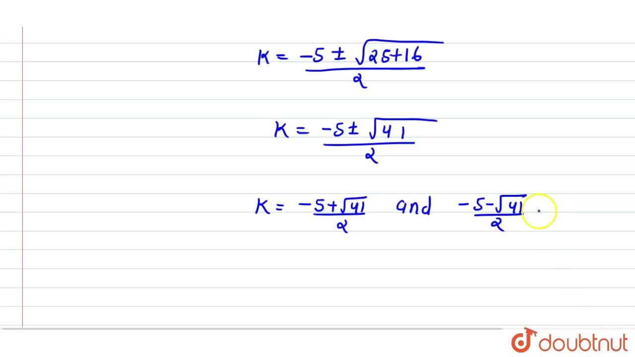 Solution for Find the   values of k for which (2k+1)x^2+2(k