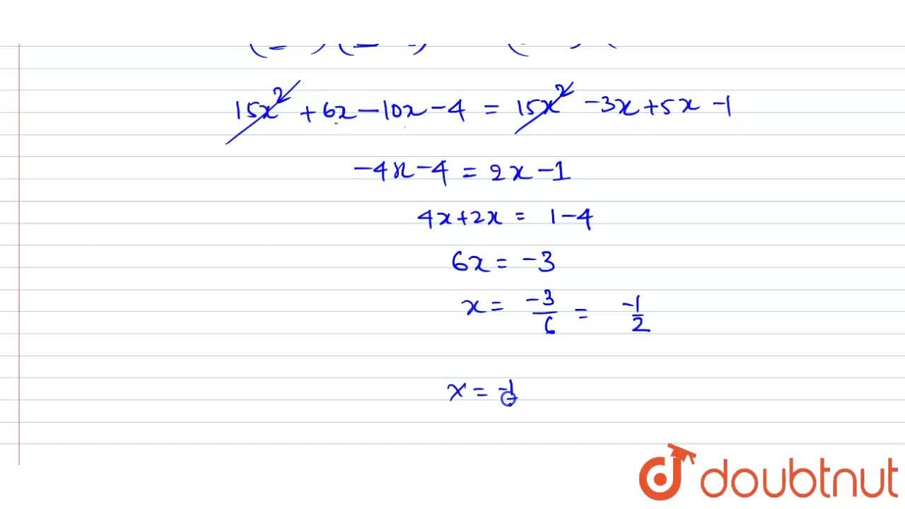 Solution for (3x-2),(5x-1)=(3x+1),(5x+2)
