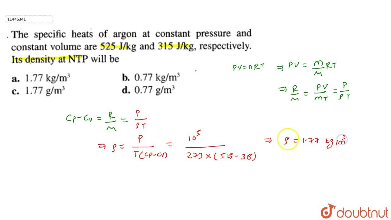 Solution for The specific heats of argon at constant pressure a