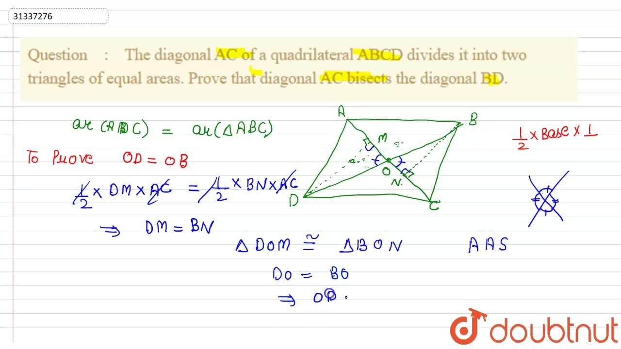 The diagonal AC of a quadrilateral ABCD divides it into two triangles of equal areas. Prove that diagonal AC bisects the diagonal BD.