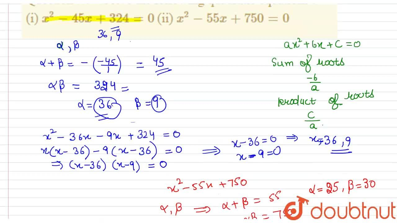Solution for Solve the following quadratic equations : <br> (i)
