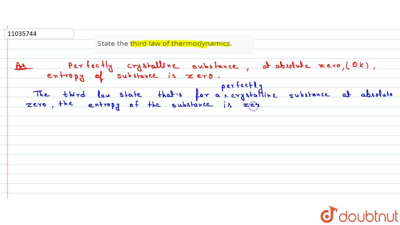 Solution for State the third law of thermodynamics.