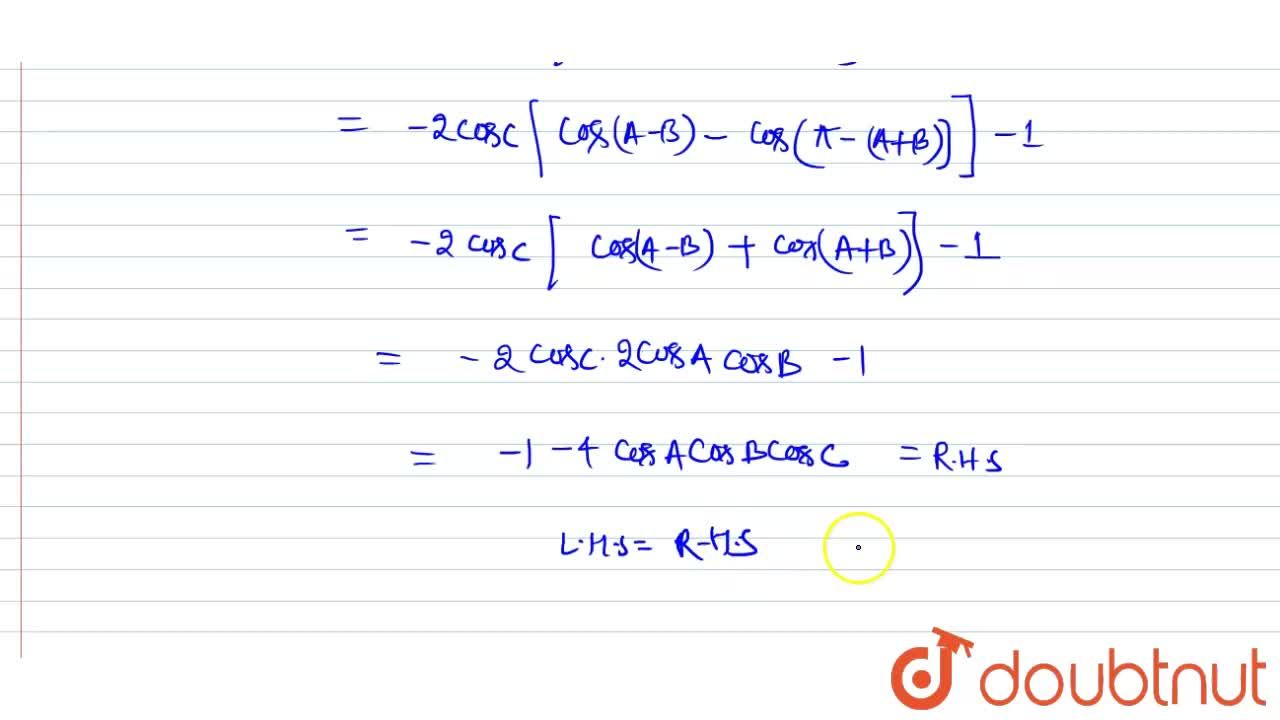 Solution for If A+B+C=pi , prove  that <br> cos 2A +cos 2B +