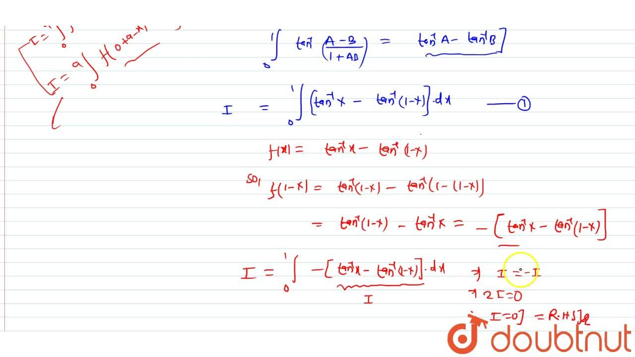 Solution for Prove that int_0^1 tan^-1((2x-1),(1+x-x^2))dx=0