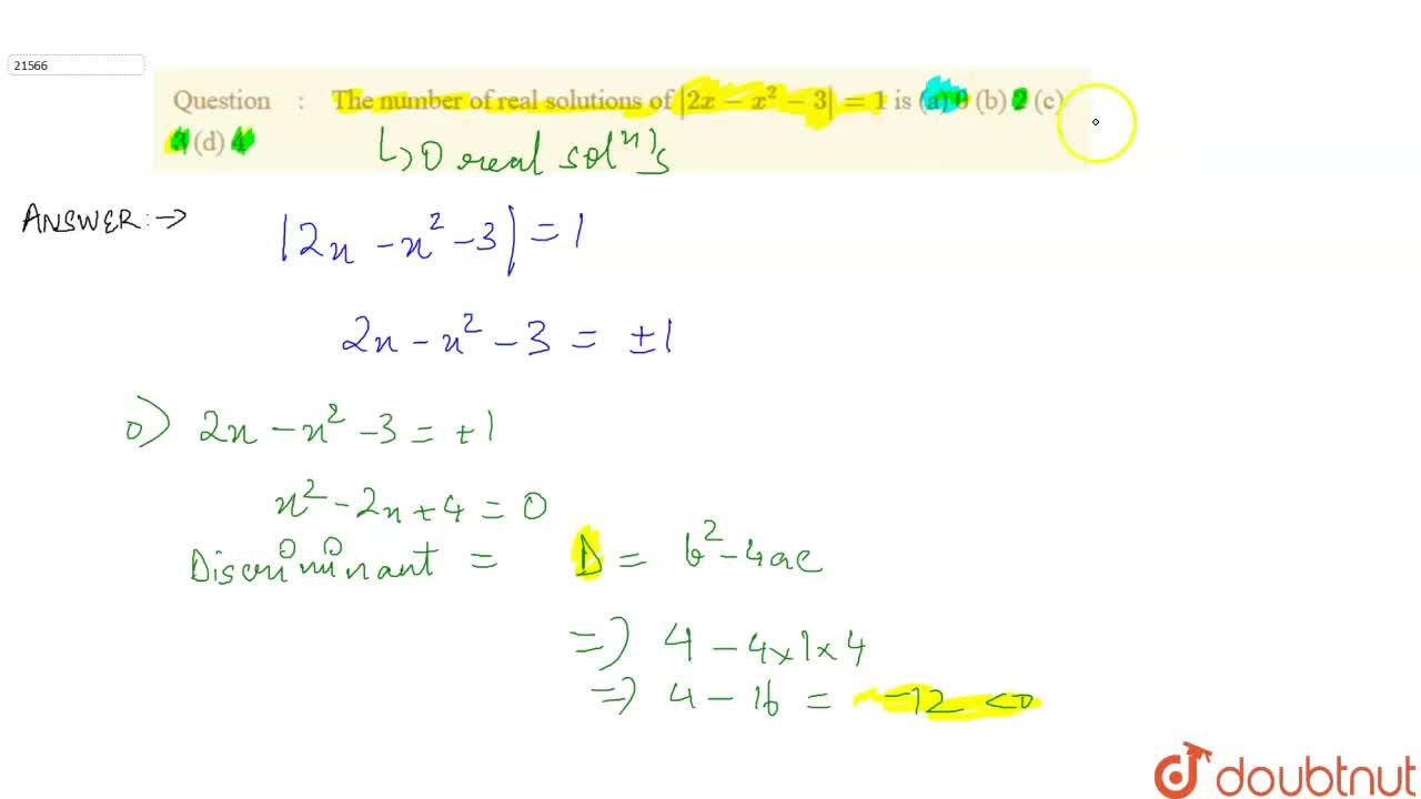 Solution for The number of real solutions of  2x-x^2-3 =1 is