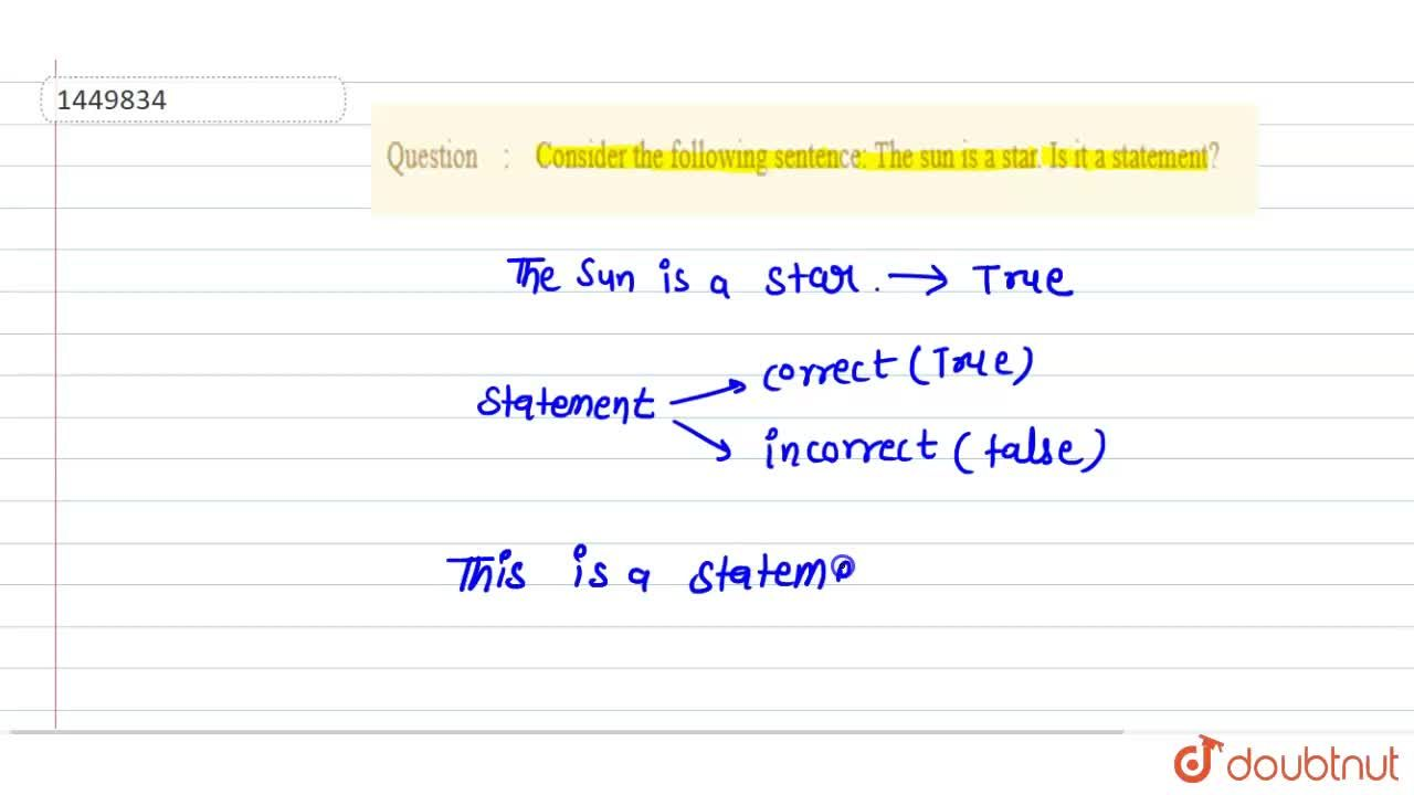 Solution for Consider the following sentence: The sun is a star