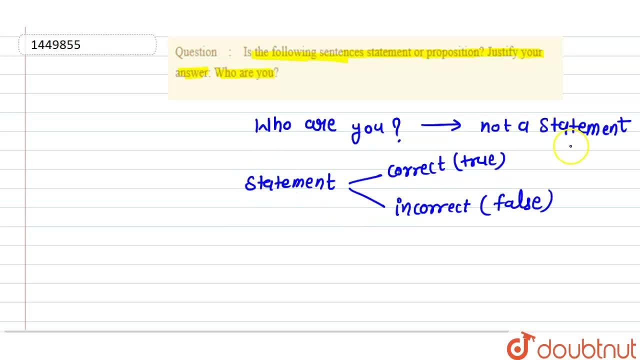 Solution for Is the following sentences statement or propositio
