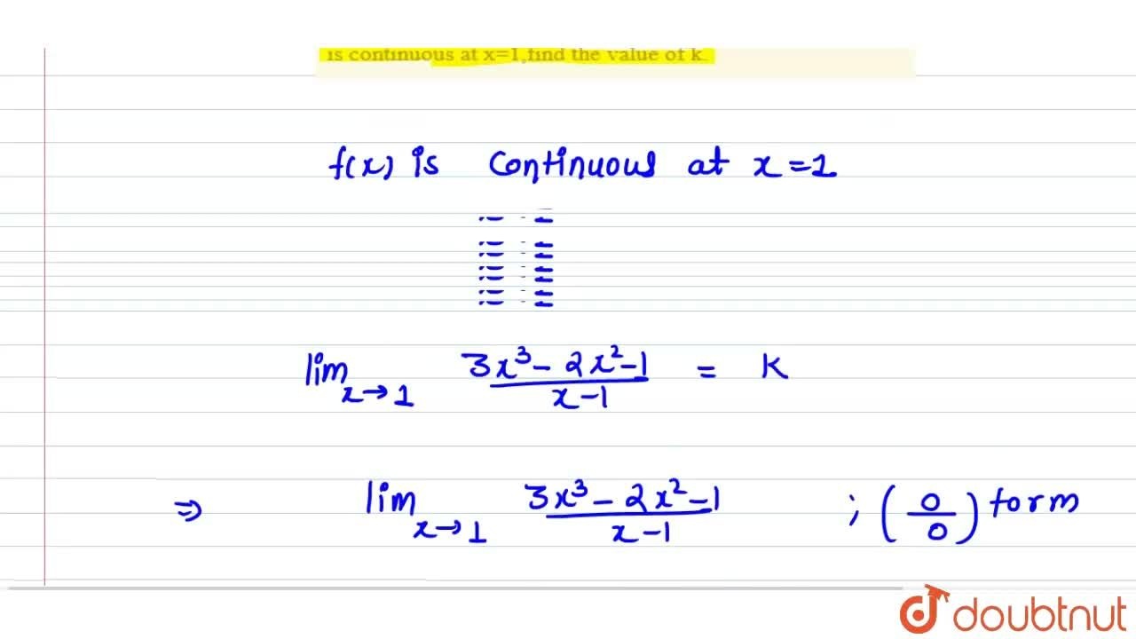 """Solution for If the function f(x) ={:{((3x^3-2x^2-1),(x-1)"""", """""""