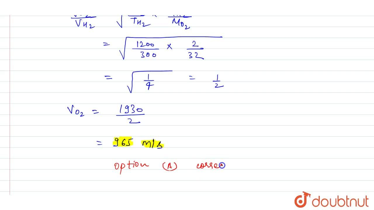 Solution for The root mean square velocity of hydrogen molecule