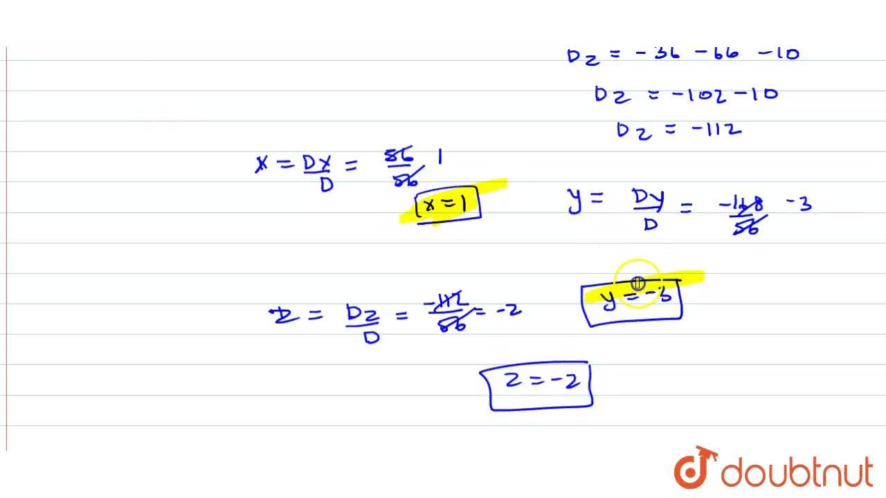 Solution for रैखिक समीकरण निकाय 2x+3y-4z=1, 3x-2y+5z=-1,   तथ