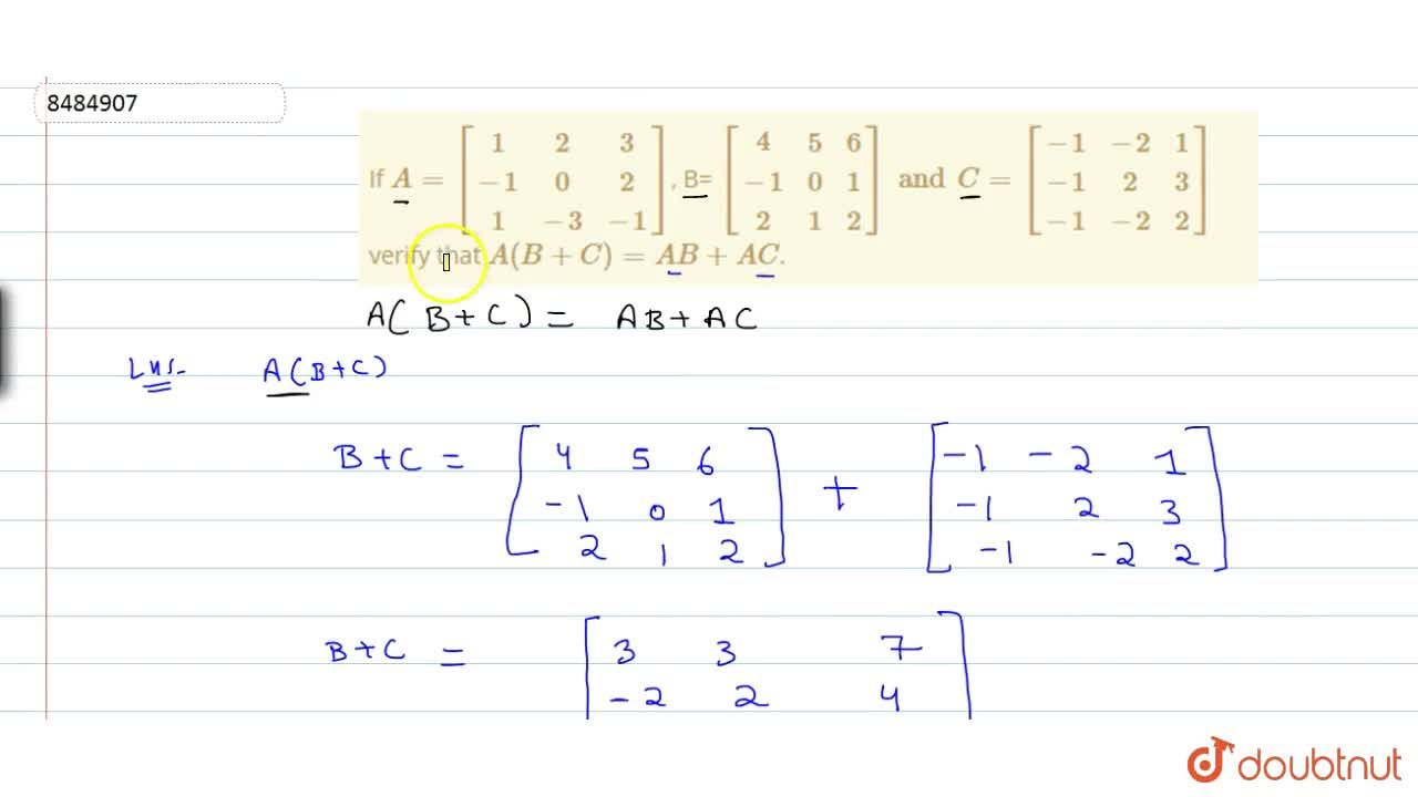 Solution for If A =[[1,2,3],[-1,0,2],[1,-3,-1]], B= [[4,5,6]