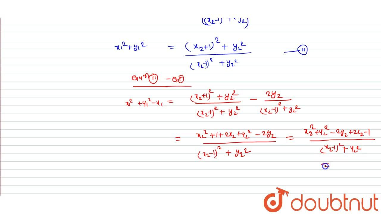 Solution for If z_1=x_1+iy,z_2=x_2+iy_2 and z_1 = (i(z_2+1)),(