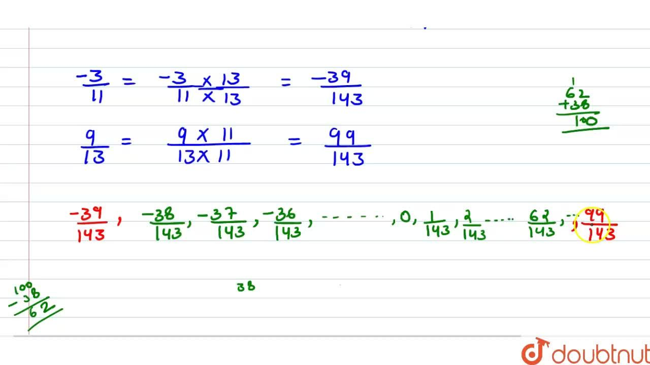 Solution for Insert 100 rational numbers between -3,11  and