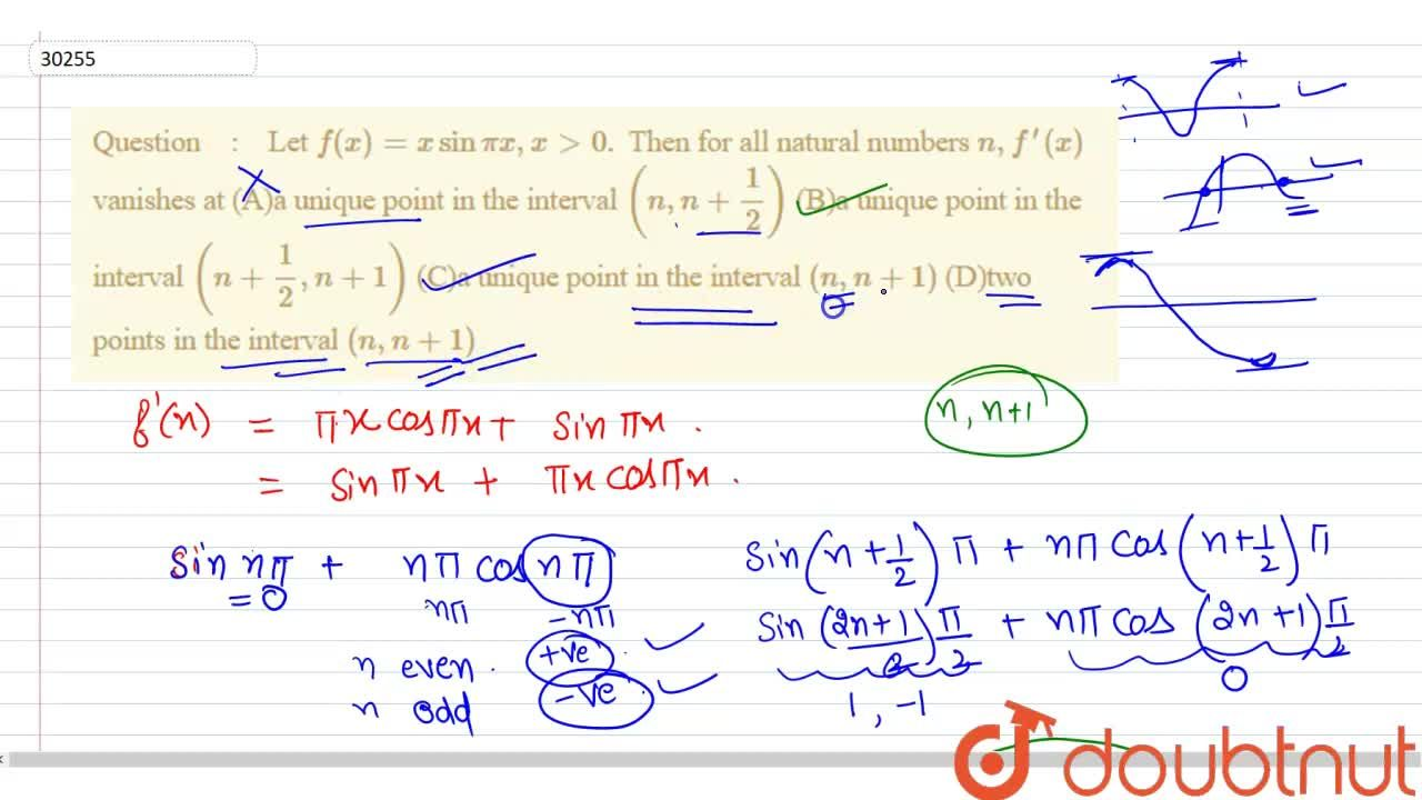 Solution for Let f(x)=xsinpix ,x > 0. Then for all natural nu