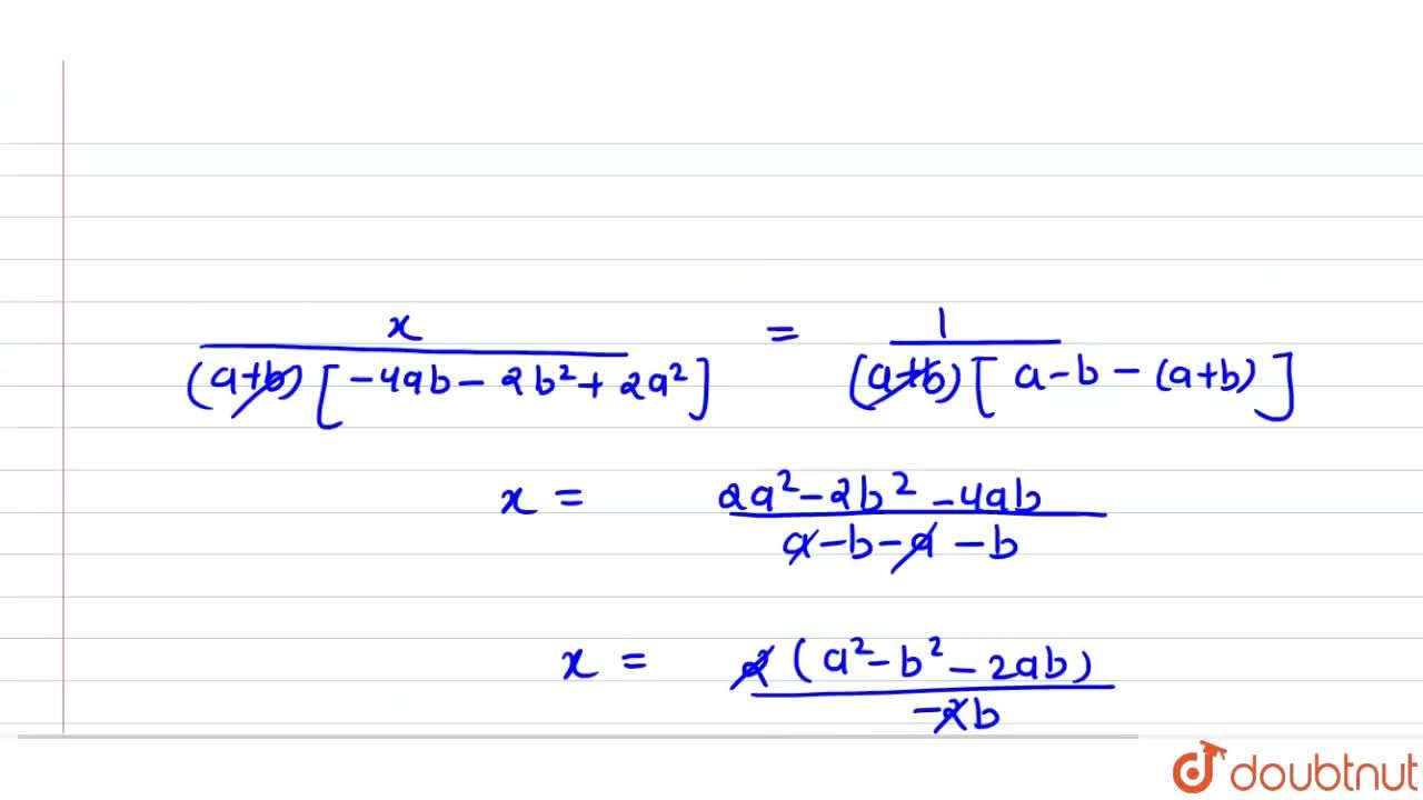 Solve the following   system of equations by method of cross-multiplication:  (a-b)x+(a+b)y=2a^2-2b^2,\ \ \ \ (a+b)(x+y)=4a b