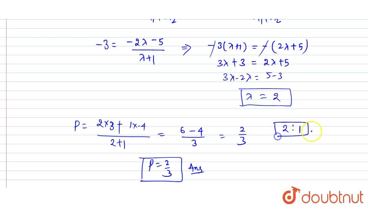 Solution for Find the   ratio in which the point (-3,\ p) di