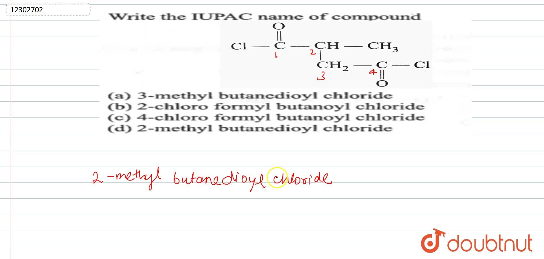 Solution for Write the IUPAC  name of the compound <br> <img