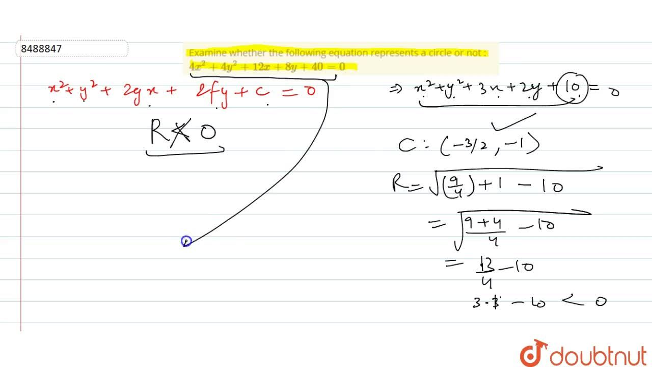 Solution for Examine whether the following equation represents
