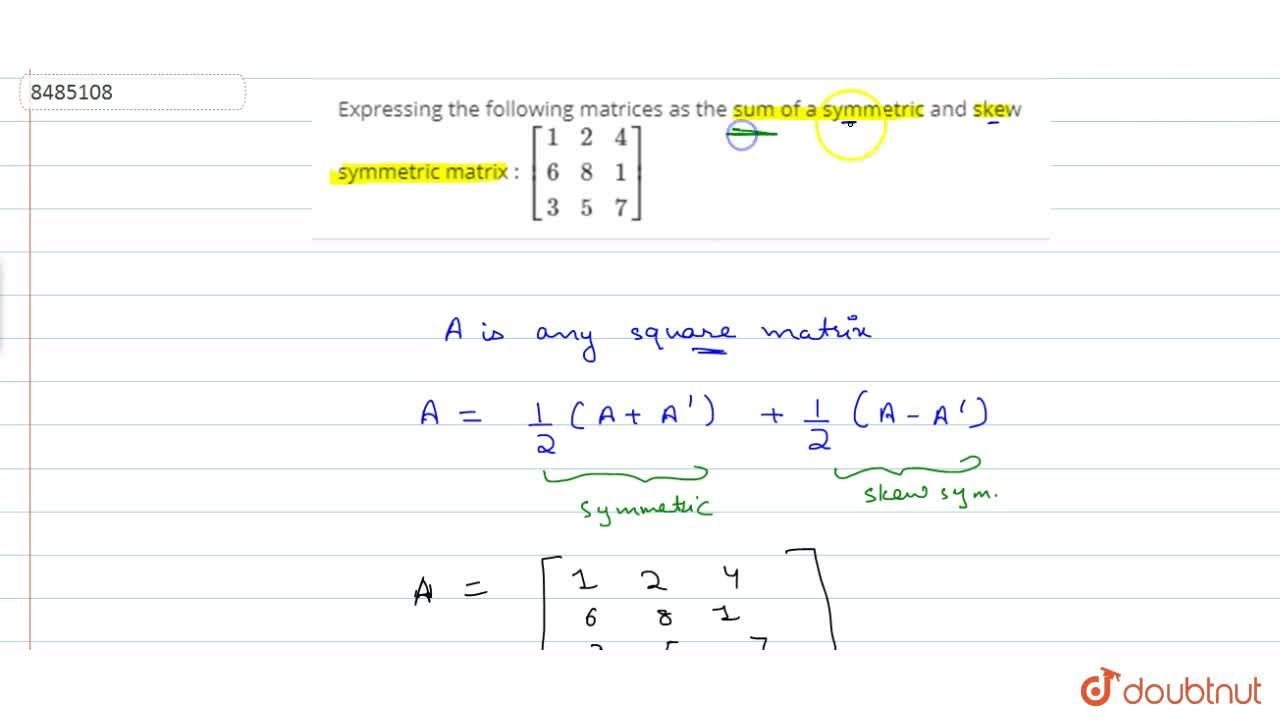 Solution for Expressing the following matrices as the sum of a