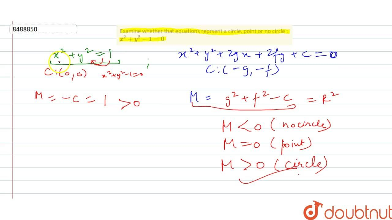 Examine whether that equations reprsent a circle, point or no circle : x^2 + y^2 -1=0