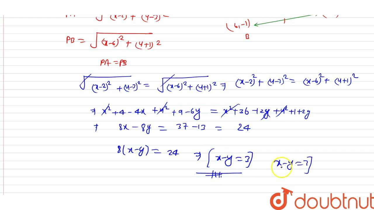 Solution for If the point (x, y) is equidistant from the poin