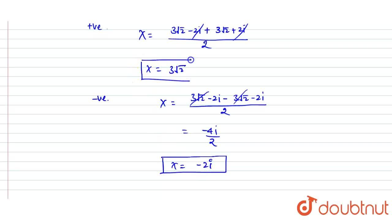 Solution for Solve the  quadratic equations by using the gen