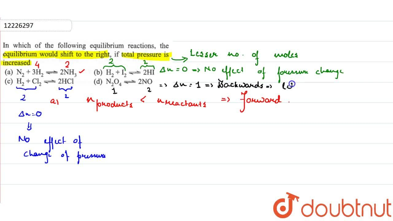 Solution for In which of the following equilibrium reactions, t