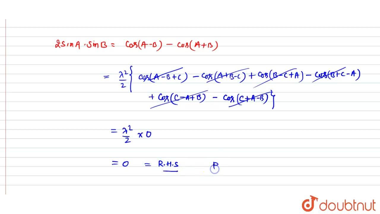 Solution for In any DeltaABC, prove that : (a^2 sin (B-C)),(