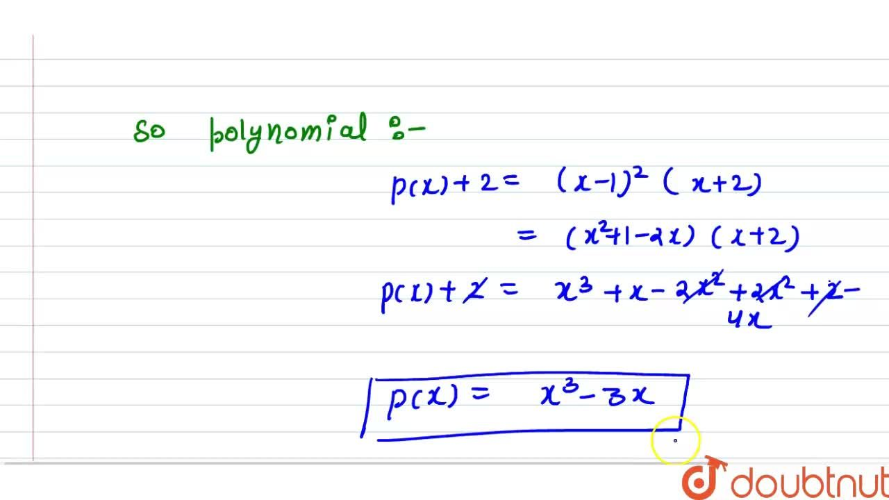 Find all cubic polnomials p(x) such that (x-1)^(2) is a factor of p(x)+2 and (x+1)^(2) is a factor of p(x)-2.