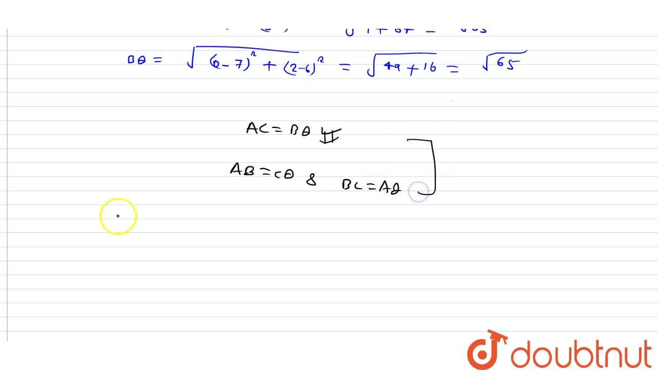 Prove that the points (4, 8), (0, 2) (3, 0) and (7, 6) are the vertices of a rectangle.