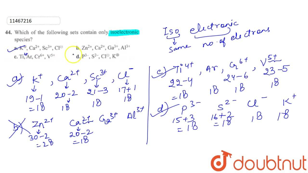 Solution for Which of the following sets contain only isoelectr