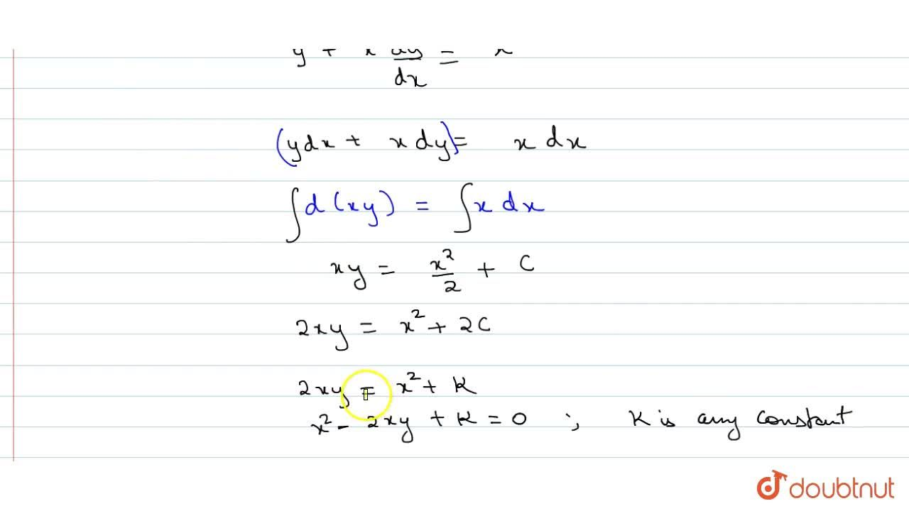 Solution for Solve the differential equation y+x dy,dx=x