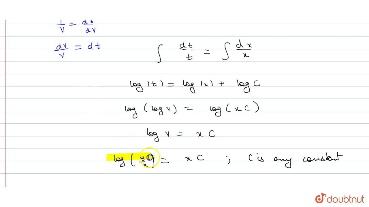 Solution for Solve: x dy,dx=y(logy-logx+1)