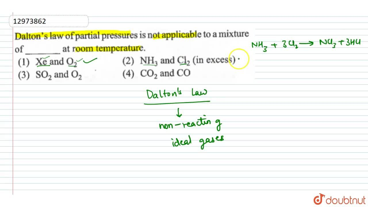 Solution for Dalton's law of partial pressure is not applicable