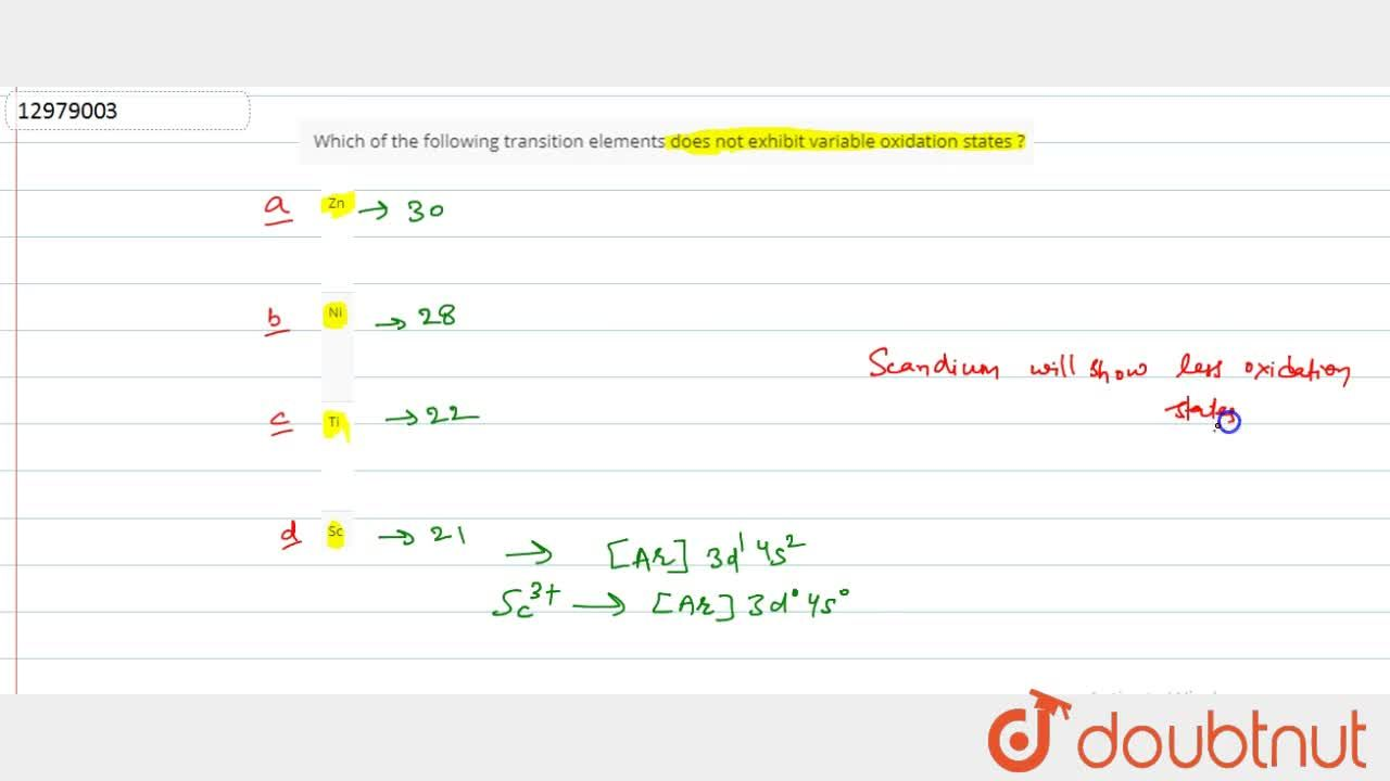 Solution for Which of the following transition elements does no