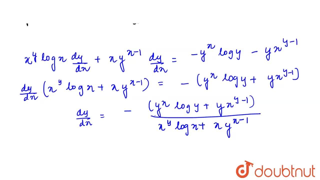 Solution for यदि x^(y)+y^(x)=1 हो, तो (dy),(dx) ज्ञात कीजिए