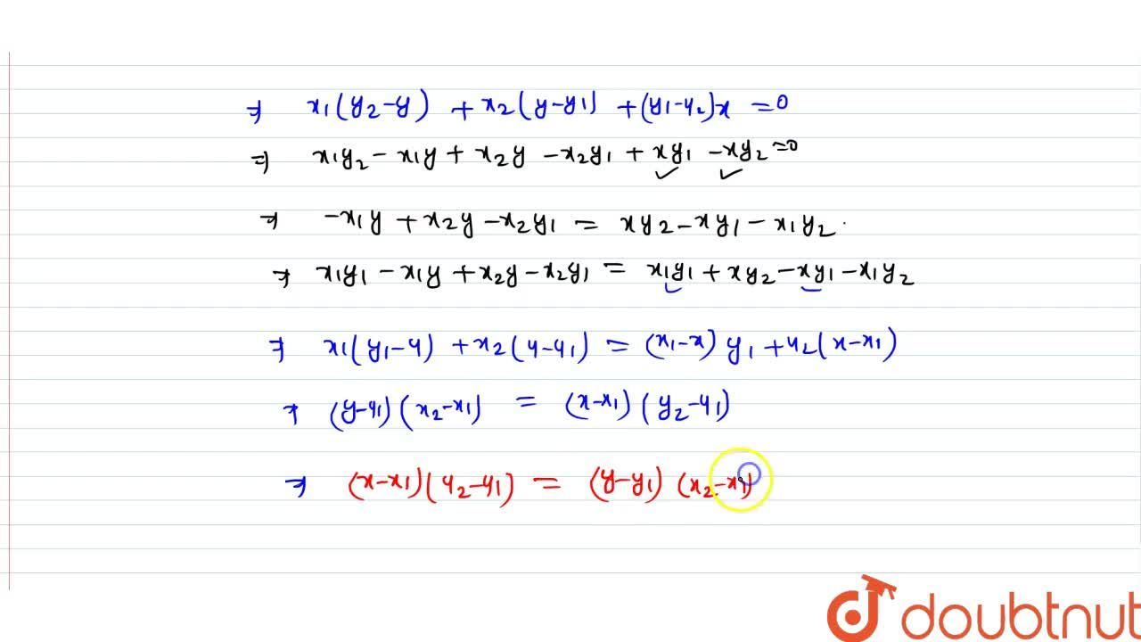Solution for Three points A(x_1 , y_1), B (x_2, y_2) and C(x,