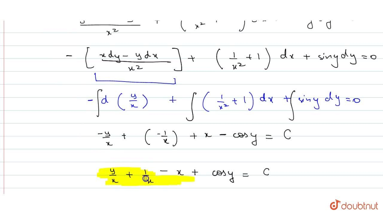 Solution for Solve: ydx-xdy+(1+x^2)dx+x^2sinydy=0