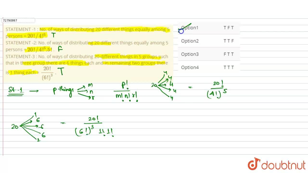 Solution for STATEMENT -1 : No. of ways of distributing 20 diff