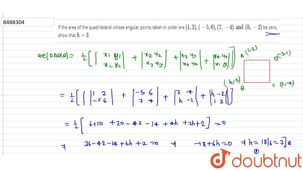 Solution for If the area of the quadrilateral whose angular poi