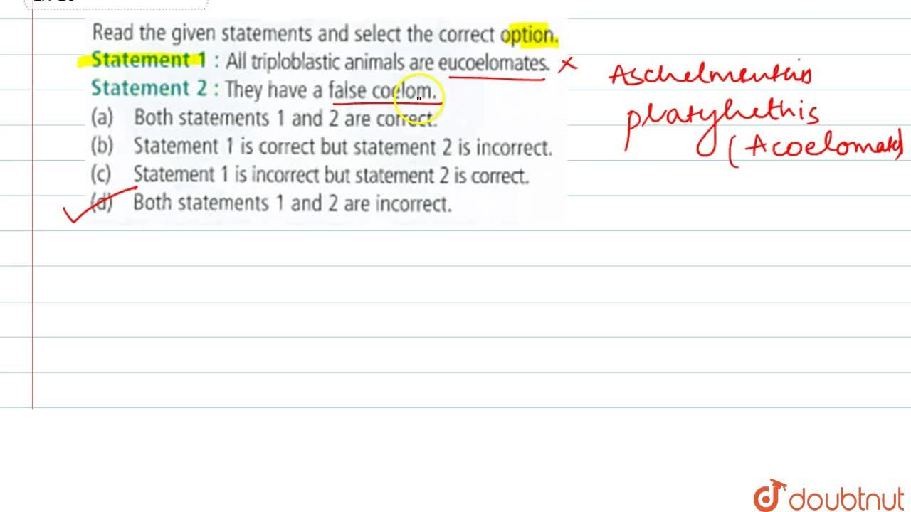 Solution for Read the given statements and select the correct o